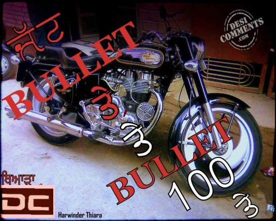 Jatt Bullet Te, Bullet 100 Te