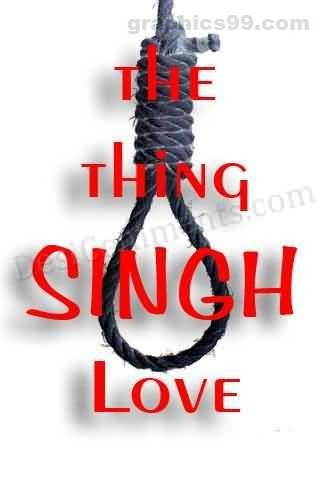 The Thing Singh Love